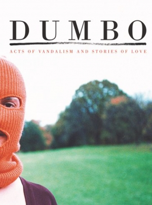 DUMBO. ACT OF VANDALISM & STORIES OF LOVE