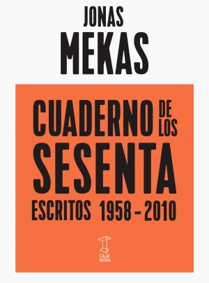 CUADERNO DE LOS SESENTA, Jonas Mekas