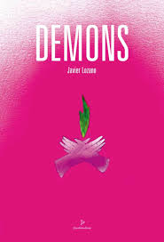 DEMONS, Javier Lozano