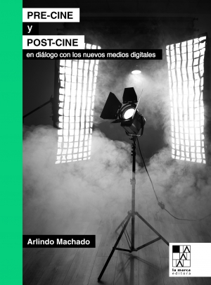 PRE-CINE Y POST-CINE, Arlindo Machado