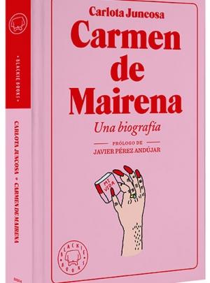 Carmen de Mairena Una Biografía, Carlota Juncosa