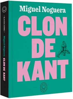 Clon de Kant, Miguel Noguera