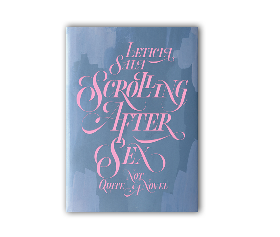 Scrolling After Sex, Leticia Sala – 18,50€