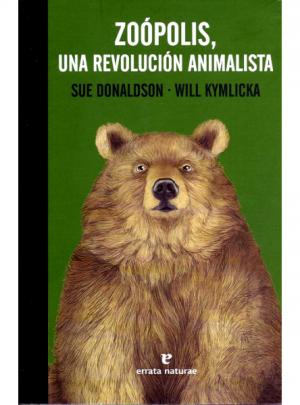 ZOÓPOLIS, UNA REVOLUCIÓN ANIMALISTA