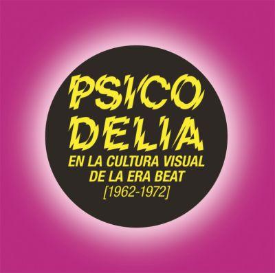 PSICODELIA EN LA CULTURA VISUAL DE LA ERA BEAT – 15,00€