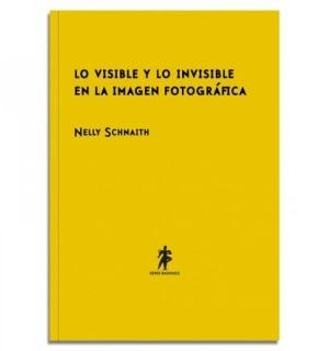 LO VISIBLE Y LO INVISIBLE EN LA IMAGEN FOTOGRÁFICA – 16,00€