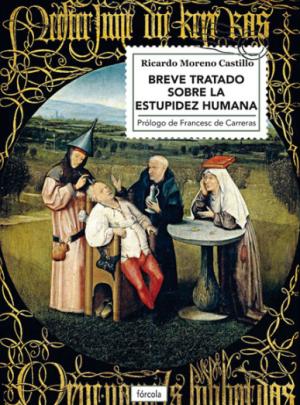 BREVE TRATADO SOBRE LA ESTUPIDEZ HUMANA – 12,50€