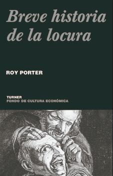 BREVE HISTORIA DE LA LOCURA – 19,90€