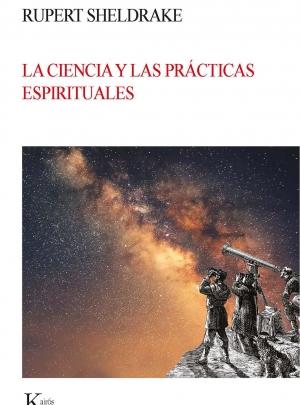LA CIENCIA Y LAS PRÁCTICAS ESPIRITUALES – 18,00 €