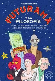 FUTURAMA Y LA FILOSOFÍA – 19,90€