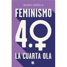 FEMINISMO LA CUARTA OLA 18,90€