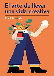 EL ARTE DE LLEVAR UNA VIDA CREATIVA 16,90€