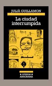 LA CIUDAD INTERRUMPIDA 21,90€