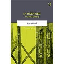 LA HORA GRIS Y OTRAS OBRAS 17,60€