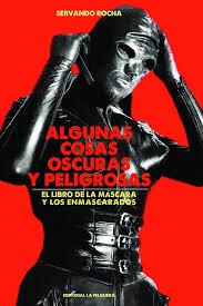 ALGUNAS COSAS OSCURAS Y PELIGROSAS 24€