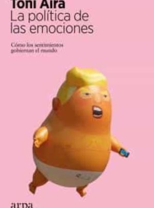LA POLÍTICA DE LAS EMOCIONES 18.90€