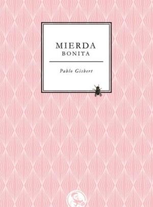 MIERDA BONITA