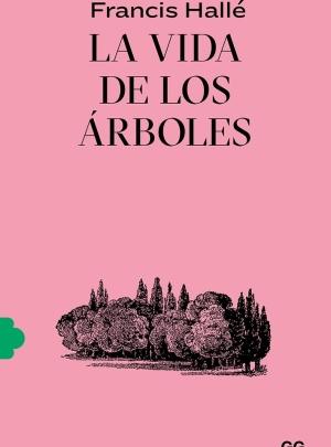 LA VIDA DE LOS ÁRBOLES