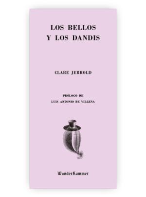 LOS BELLOS Y LOS DANDIS